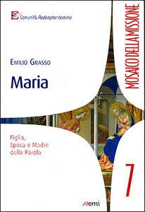 Foto Cover di Maria, Libro di Emilio Grasso, edito da EMI