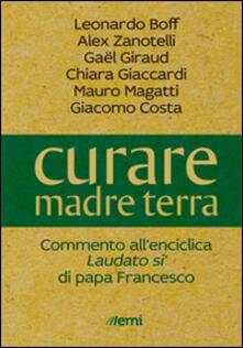 Listadelpopolo.it Curare madre terra. Commenti all'enciclica «Laudato si'» di papa Francesco Image