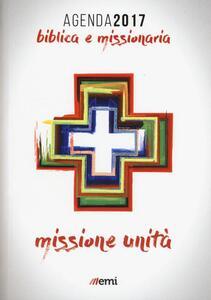 Agenda biblica e missionaria. Missione e unità. 2017
