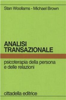 Camfeed.it Analisi transazionale. Psicoterapia della persona e delle relazioni Image