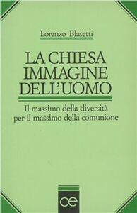 Libro La chiesa immagine dell'uomo Lorenzo Blasetti