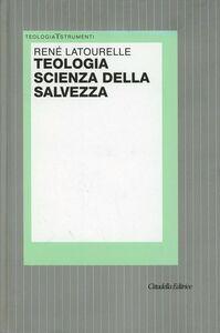 Libro Teologia scienza della salvezza René Latourelle