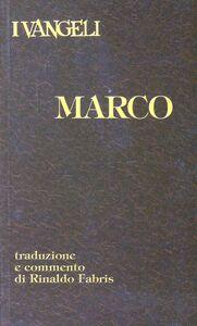 Libro I vangeli. Marco Rinaldo Fabris