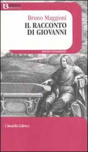 Libro Il racconto di Giovanni Bruno Maggioni