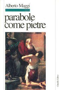 Libro Parabole come pietre Alberto Maggi
