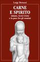 Carne e spirito. Adamo, Cesù Cristo... e la pace fra gli uomini