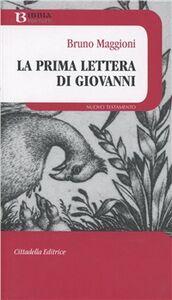 Libro La prima lettera di Giovanni Bruno Maggioni