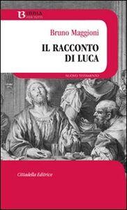Libro Il racconto di Luca Bruno Maggioni