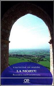Foto Cover di La morte, finestra sull'esistenza, Libro di Carmine Di Sante, edito da Cittadella