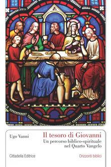 Listadelpopolo.it Il tesoro di Giovanni. Un percorso biblico-spirituale nel Quarto Vangelo Image