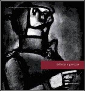 Libro Bellezza e giustizia