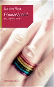 Libro Omosessualità. Una proposta etica Giannino Piana