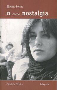 Libro N come nostalgia Silvana Sonno