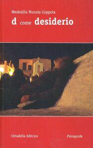 Libro D come desiderio Meskalila N. Coppola