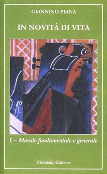 Grandtoureventi.it In novità di vita. Vol. 1: Morale fontamentale e generale. Image