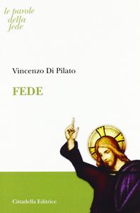 Libro Fede Vincenzo Di Pilato