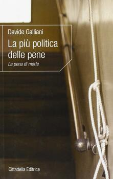 La più politica delle pene. La pena di morte.pdf