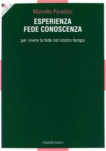 Libro Esperienza, fede, conoscenza Marcello Paradiso