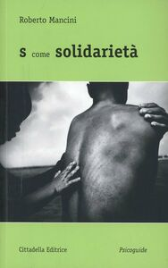 Foto Cover di S come solidarietà, Libro di Roberto Mancini, edito da Cittadella