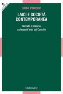 Laici e società contemporanea. Metodo e bilancio a cinquant'anni dal Vaticano II