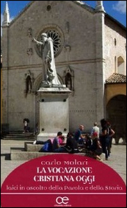 Libro Vocazione cristiana oggi Carlo Molari