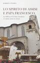 Lo spirito di Assisi e papa Francesco
