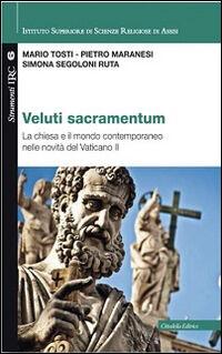 Veluti sacramentum. La chiesa e il mondo contemporaneo nelle novità del Vaticano II