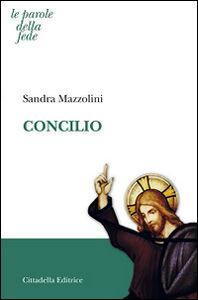 Libro Concilio Sandra Mazzolini