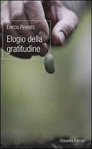 Libro Elogio della gratitudine Enrico Peyretti