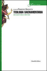 Libro Teologia sacramentaria. Una questione di metodo