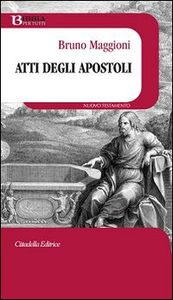 Libro Atti degli Apostoli Bruno Maggioni