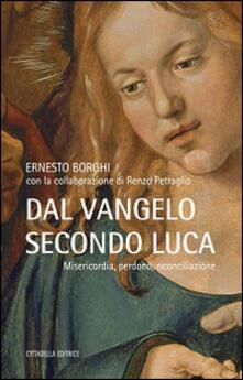 Grandtoureventi.it Dal Vangelo secondo Luca. Misericordia, perdono, riconciliazione Image
