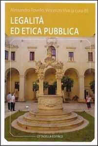 Foto Cover di Legalità ed etica pubblica, Libro di  edito da Cittadella