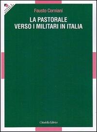 La pastorale verso i militari in Italia