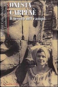 Libro Onesta Carpenè. Il tesoro del campo Margaret Collier-Brendelow , Lamberto Pillonetto