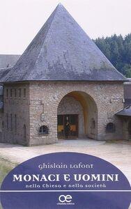 Libro Monaci e uomini nella Chiesa e nella società Ghislain Lafont
