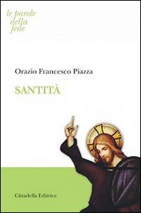 Libro Santità Orazio F. Piazza