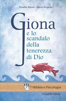Daddyswing.es Giona e lo scandalo della tenerezza di Dio Image