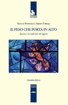 Il peso che porta in alto. Agostino e la confessione del soggetto.pdf