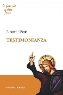 Testimonianza - Riccardo Ferri - copertina