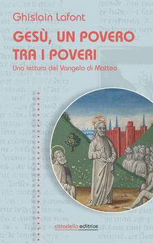 Parcoarenas.it Gesù, un povero trai i poveri. Una lettura del Vangelo di Matteo Image
