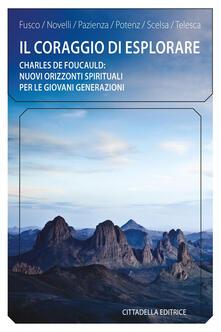 Antondemarirreguera.es Il coraggio di esplorare. Charles de Foucauld: nuovi orizzonti spirituali per le giovani generazioni Image