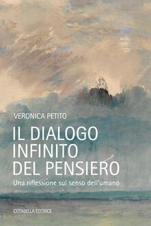 Lpgcsostenible.es Il dialogo infinito del pensiero. Una riflessione sul senso dell'umano Image
