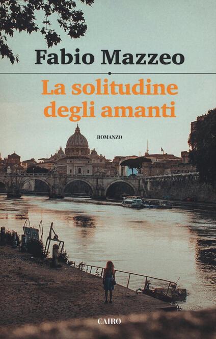 La solitudine degli amanti - Fabio Mazzeo - copertina