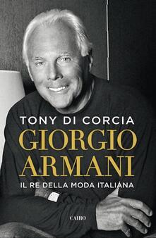 Rallydeicolliscaligeri.it Giorgio Armani. Il re della moda italiana Image