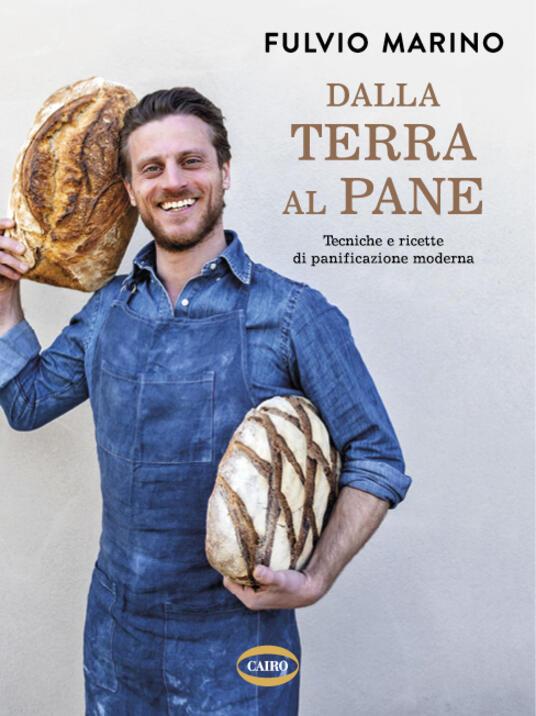Dalla terra al pane - Fulvio Marino - copertina