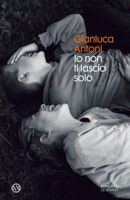 Io non ti lascio solo - Gianluca Antoni - copertina