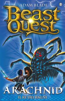 Promoartpalermo.it Arachnid. Il re dei ragni. Beast Quest. Vol. 11 Image