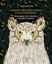 Mercatinidinataletorino.it Il grande libro degli animali in via d'estinzione. Ediz. a colori Image