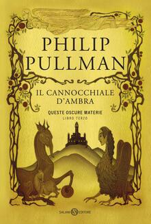 Il cannocchiale d'Ambra. Queste oscure materie. Vol. 3 - Philip Pullman - copertina